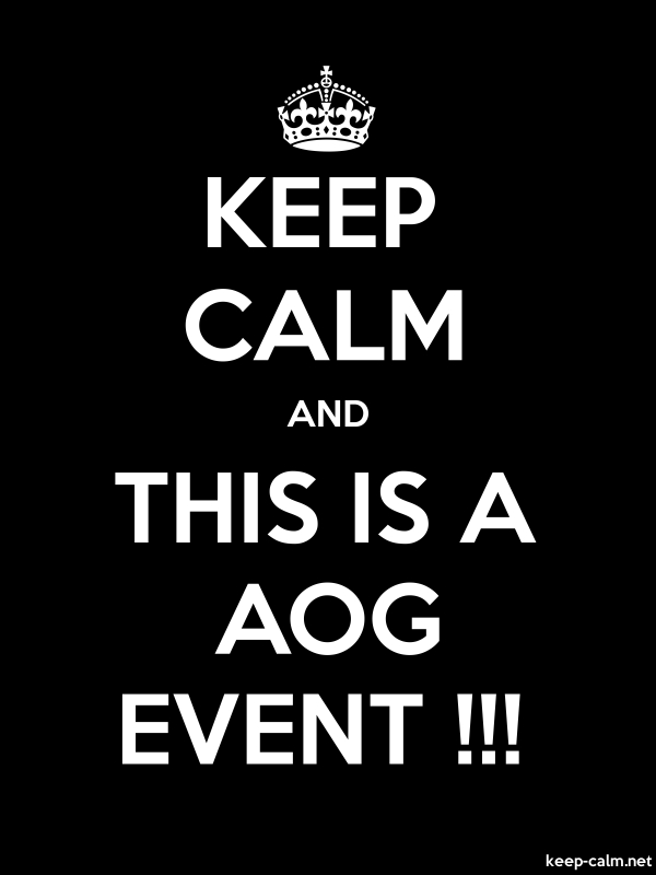 KEEP CALM AND THIS IS A AOG EVENT !!! - white/black - Default (600x800)