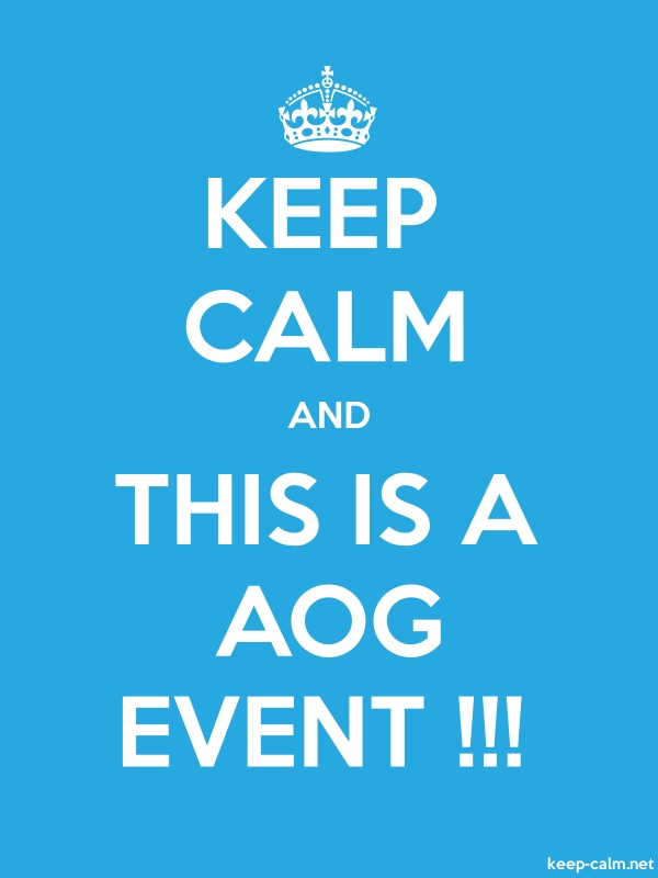 KEEP CALM AND THIS IS A AOG EVENT !!! - white/blue - Default (600x800)