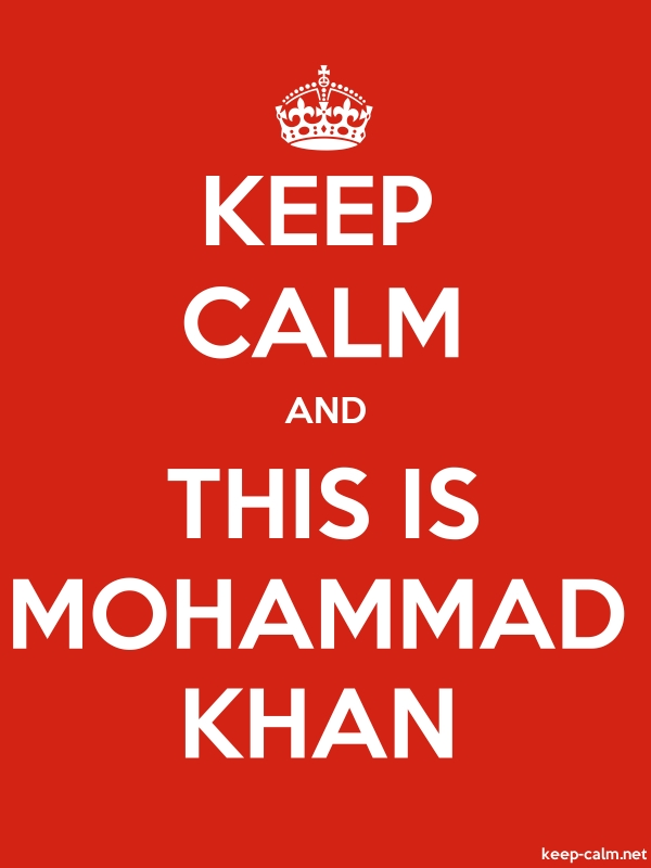 KEEP CALM AND THIS IS MOHAMMAD KHAN - white/red - Default (600x800)