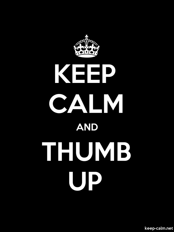 KEEP CALM AND THUMB UP - white/black - Default (600x800)