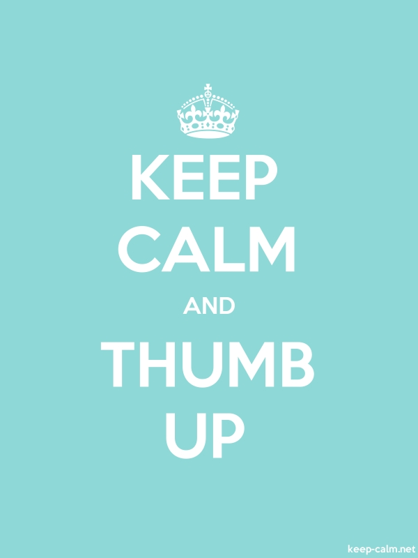 KEEP CALM AND THUMB UP - white/lightblue - Default (600x800)
