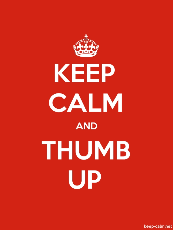 KEEP CALM AND THUMB UP - white/red - Default (600x800)