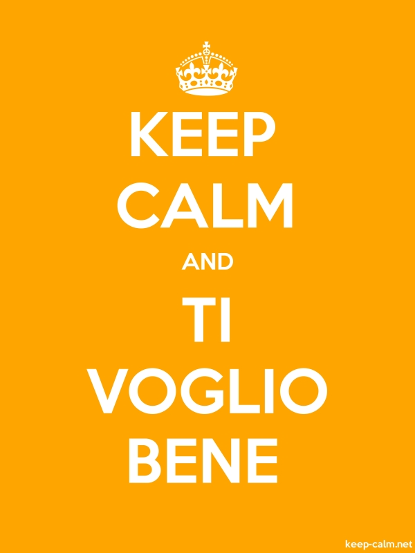 KEEP CALM AND TI VOGLIO BENE - white/orange - Default (600x800)