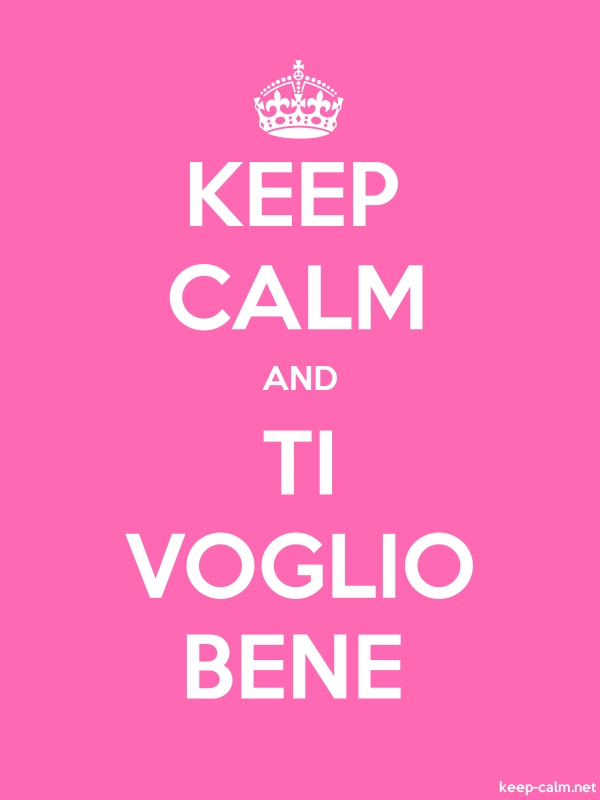 KEEP CALM AND TI VOGLIO BENE - white/pink - Default (600x800)