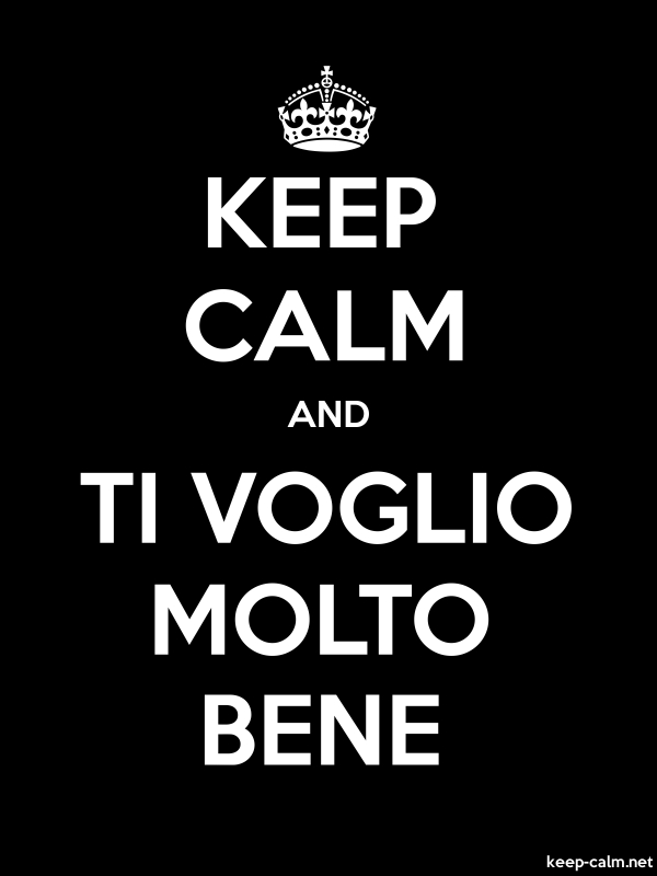 KEEP CALM AND TI VOGLIO MOLTO BENE - white/black - Default (600x800)