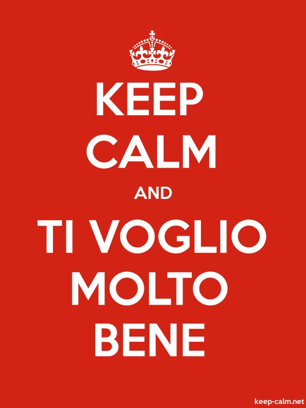 KEEP CALM AND TI VOGLIO MOLTO BENE - white/red - Default (600x800)