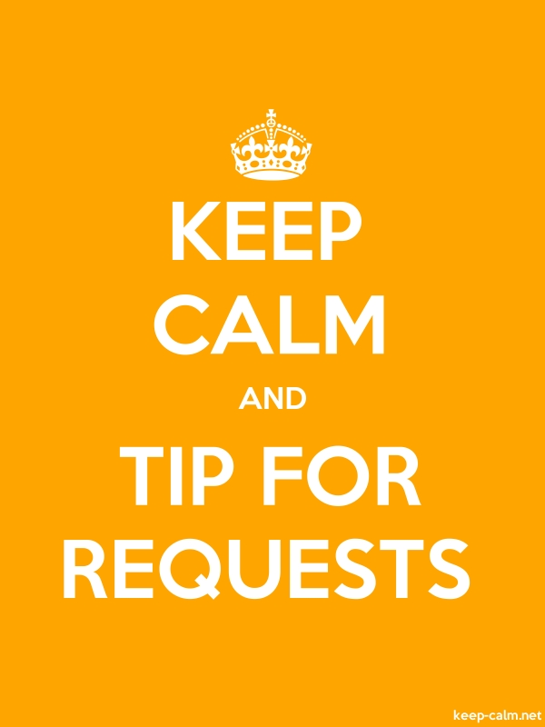 KEEP CALM AND TIP FOR REQUESTS - white/orange - Default (600x800)