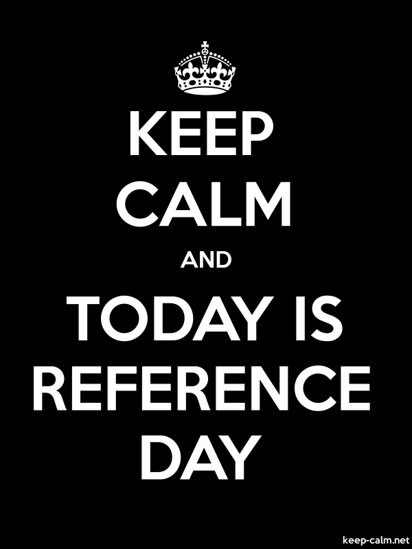 KEEP CALM AND TODAY IS REFERENCE DAY - white/black - Default (600x800)