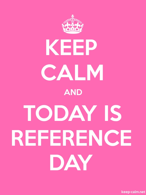 KEEP CALM AND TODAY IS REFERENCE DAY - white/pink - Default (600x800)
