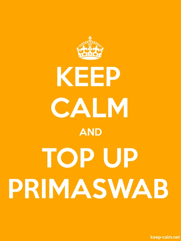KEEP CALM AND TOP UP PRIMASWAB - white/orange - Default (600x800)