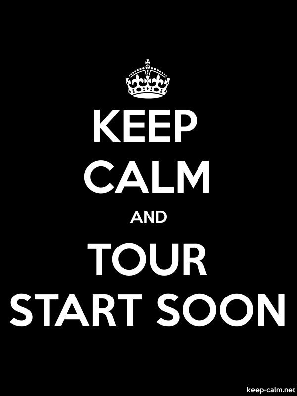 KEEP CALM AND TOUR START SOON - white/black - Default (600x800)