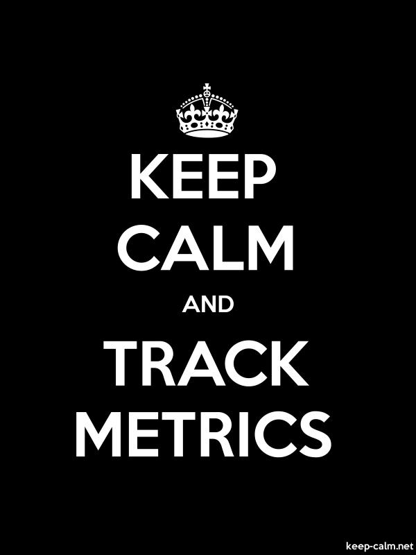 KEEP CALM AND TRACK METRICS - white/black - Default (600x800)