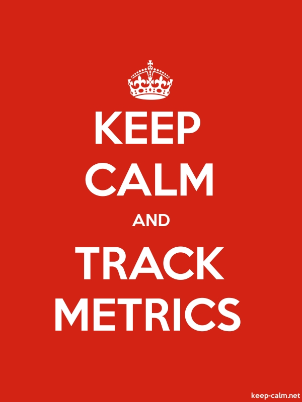 KEEP CALM AND TRACK METRICS - white/red - Default (600x800)