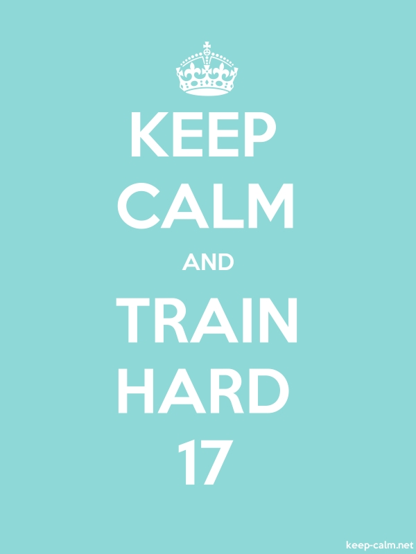 KEEP CALM AND TRAIN HARD 17 - white/lightblue - Default (600x800)