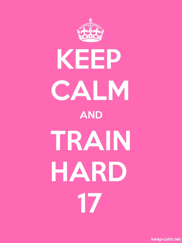 KEEP CALM AND TRAIN HARD 17 - white/pink - Default (600x800)
