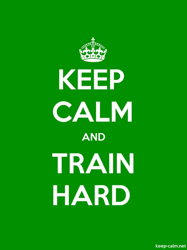 KEEP CALM AND TRAIN HARD - white/green - Default (600x800)