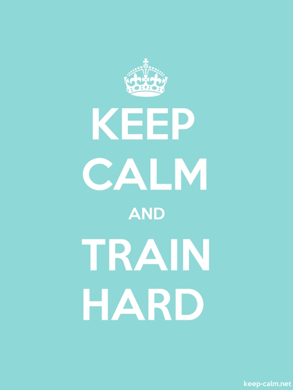 KEEP CALM AND TRAIN HARD - white/lightblue - Default (600x800)