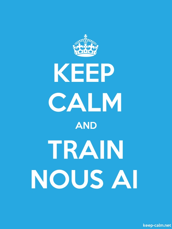 KEEP CALM AND TRAIN NOUS AI - white/blue - Default (600x800)
