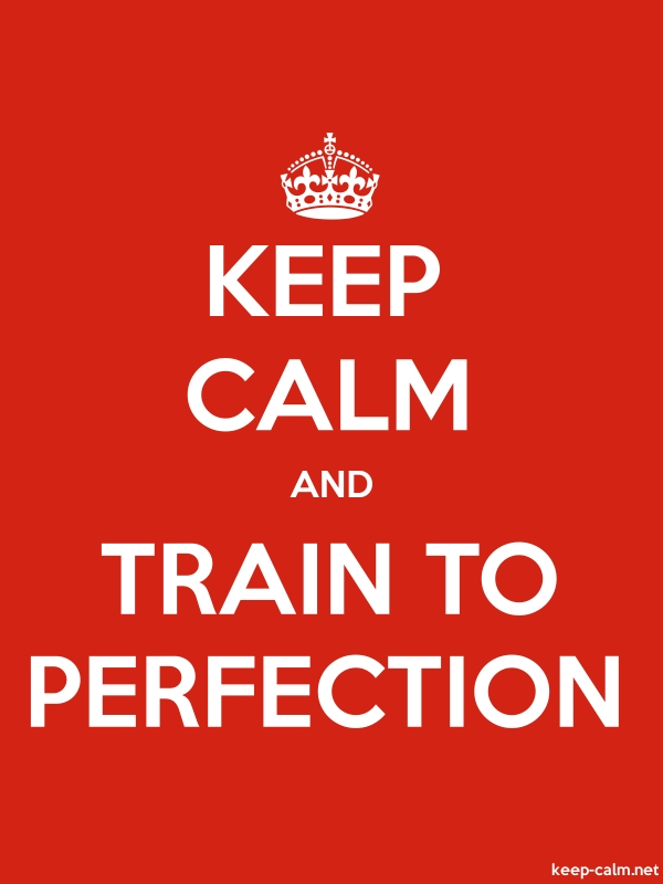 KEEP CALM AND TRAIN TO PERFECTION - white/red - Default (600x800)