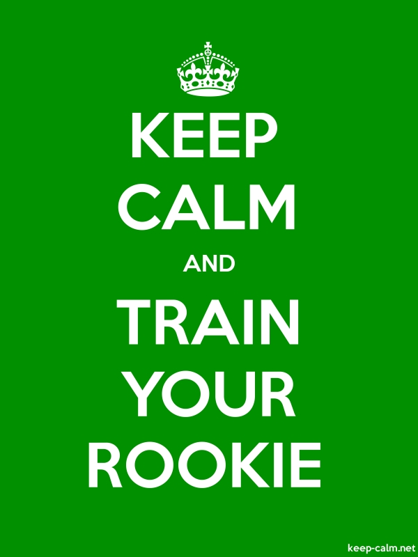 KEEP CALM AND TRAIN YOUR ROOKIE - white/green - Default (600x800)
