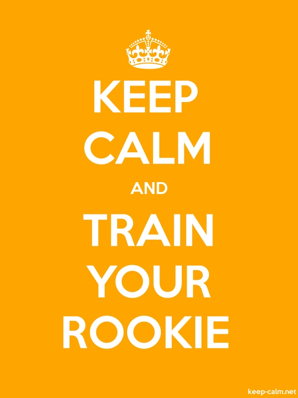 KEEP CALM AND TRAIN YOUR ROOKIE - white/orange - Default (600x800)