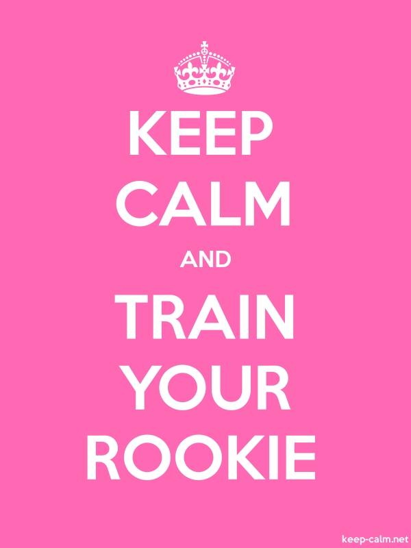 KEEP CALM AND TRAIN YOUR ROOKIE - white/pink - Default (600x800)