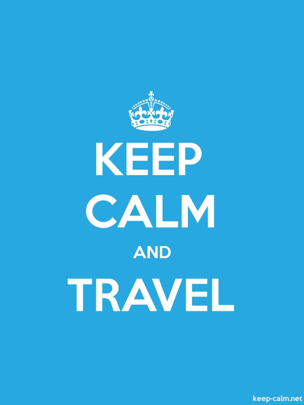KEEP CALM AND TRAVEL - white/blue - Default (600x800)