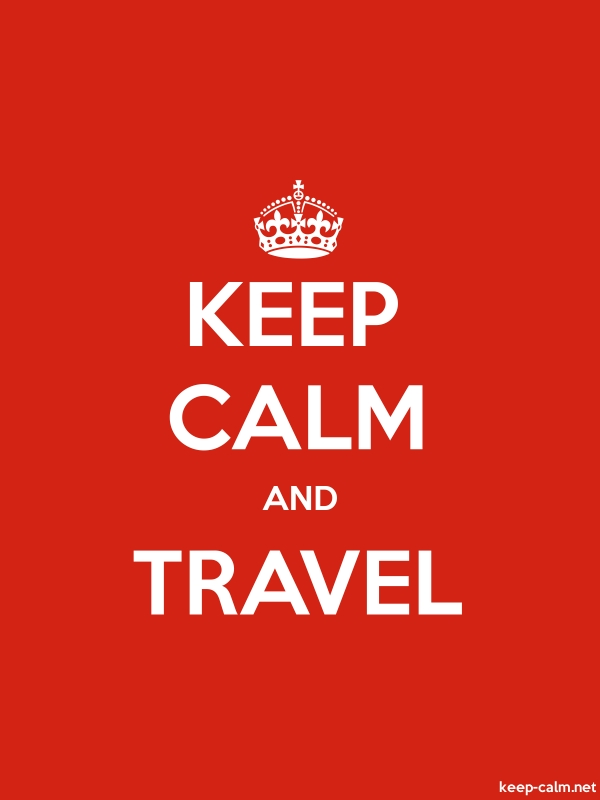 KEEP CALM AND TRAVEL - white/red - Default (600x800)