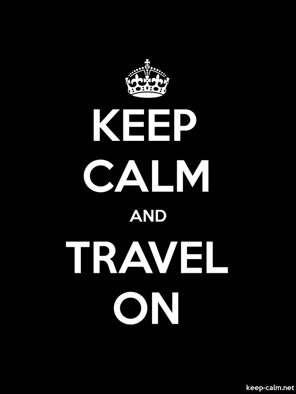 KEEP CALM AND TRAVEL ON - white/black - Default (600x800)