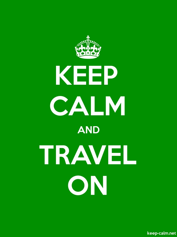 KEEP CALM AND TRAVEL ON - white/green - Default (600x800)