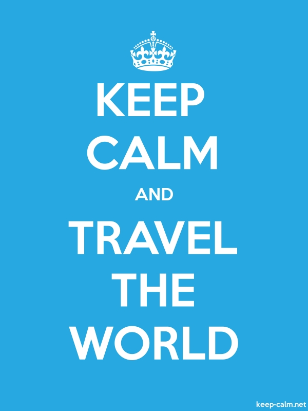 KEEP CALM AND TRAVEL THE WORLD - white/blue - Default (600x800)