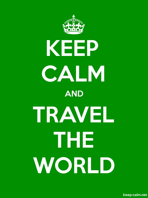 KEEP CALM AND TRAVEL THE WORLD - white/green - Default (600x800)