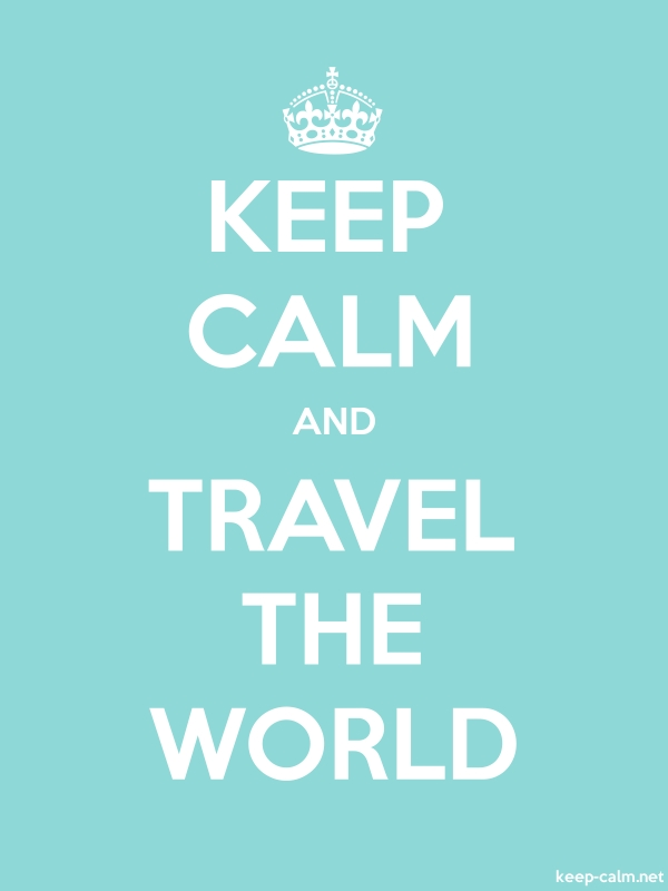 KEEP CALM AND TRAVEL THE WORLD - white/lightblue - Default (600x800)