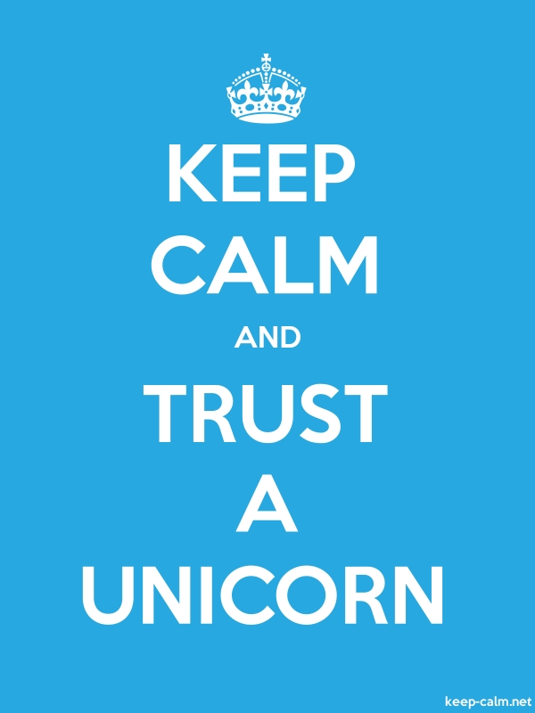 KEEP CALM AND TRUST A UNICORN - white/blue - Default (600x800)
