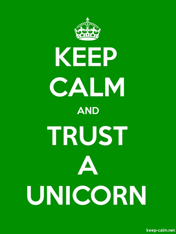 KEEP CALM AND TRUST A UNICORN - white/green - Default (600x800)