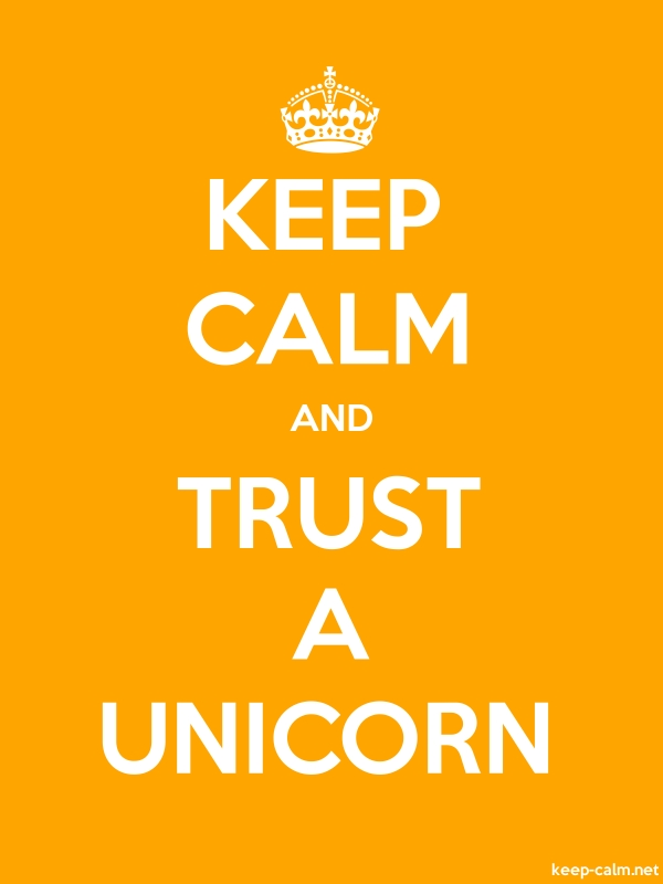 KEEP CALM AND TRUST A UNICORN - white/orange - Default (600x800)