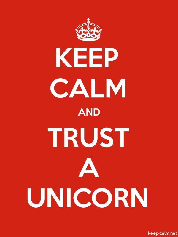 KEEP CALM AND TRUST A UNICORN - white/red - Default (600x800)