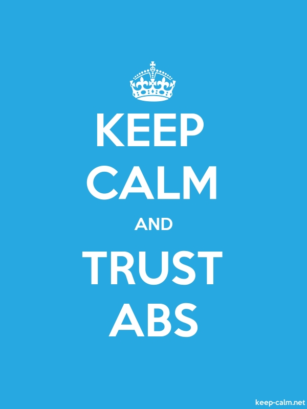 KEEP CALM AND TRUST ABS - white/blue - Default (600x800)