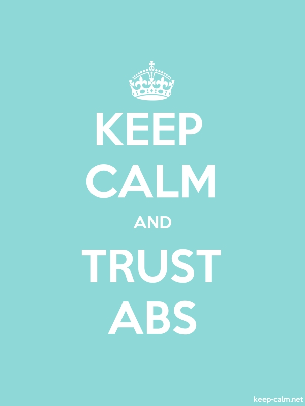 KEEP CALM AND TRUST ABS - white/lightblue - Default (600x800)
