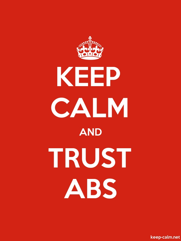 KEEP CALM AND TRUST ABS - white/red - Default (600x800)