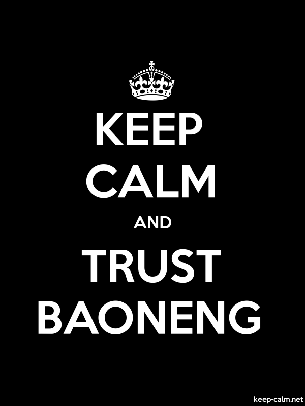 KEEP CALM AND TRUST BAONENG - white/black - Default (600x800)