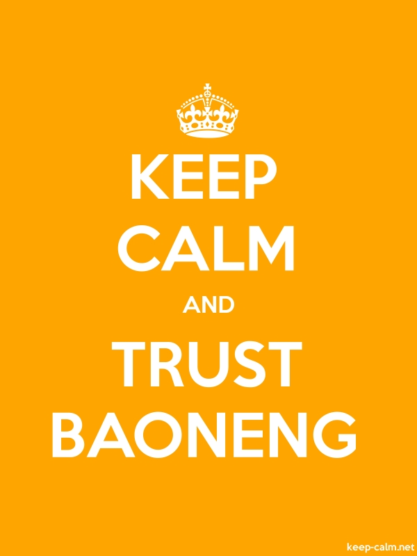KEEP CALM AND TRUST BAONENG - white/orange - Default (600x800)