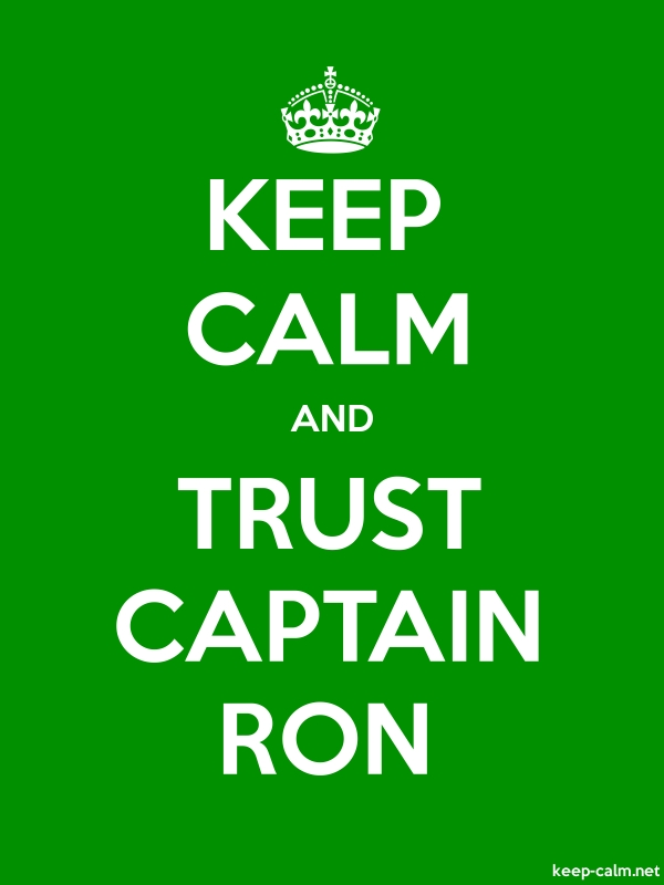 KEEP CALM AND TRUST CAPTAIN RON - white/green - Default (600x800)