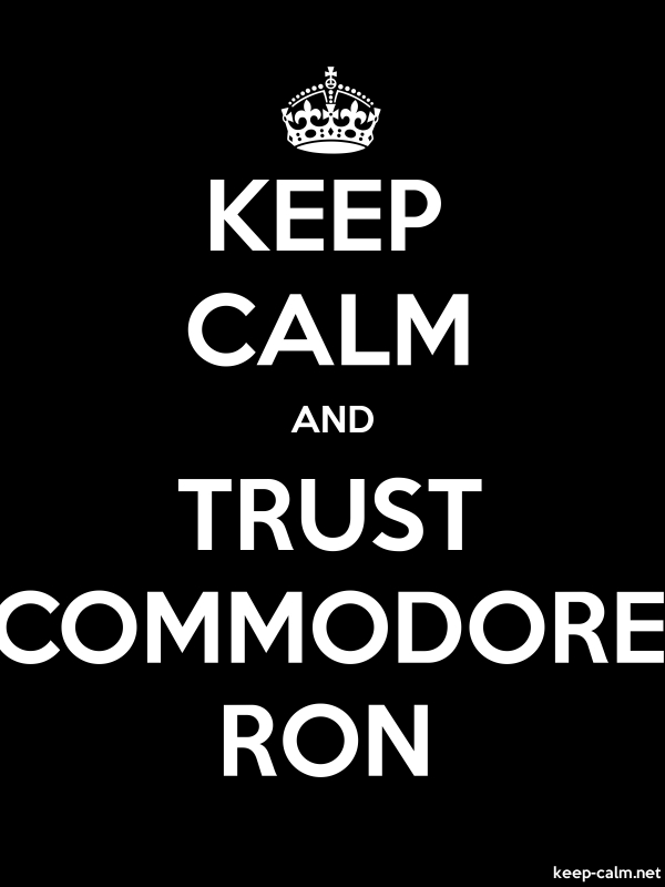 KEEP CALM AND TRUST COMMODORE RON - white/black - Default (600x800)