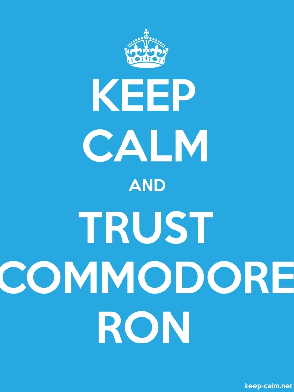 KEEP CALM AND TRUST COMMODORE RON - white/blue - Default (600x800)