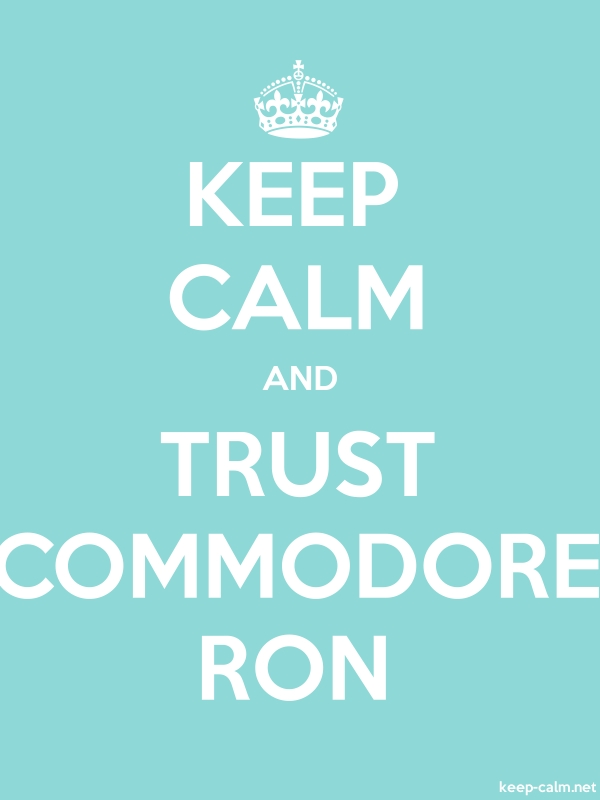 KEEP CALM AND TRUST COMMODORE RON - white/lightblue - Default (600x800)