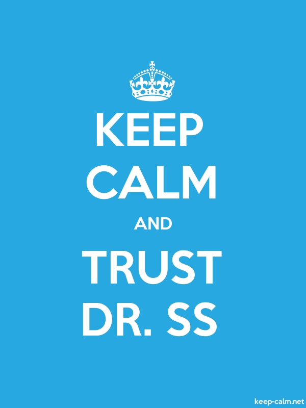 KEEP CALM AND TRUST DR. SS - white/blue - Default (600x800)