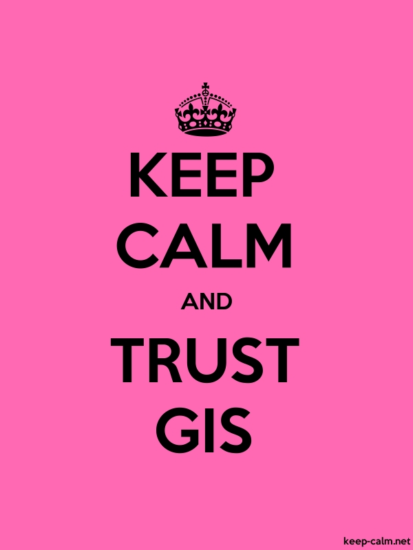 KEEP CALM AND TRUST GIS - black/pink - Default (600x800)