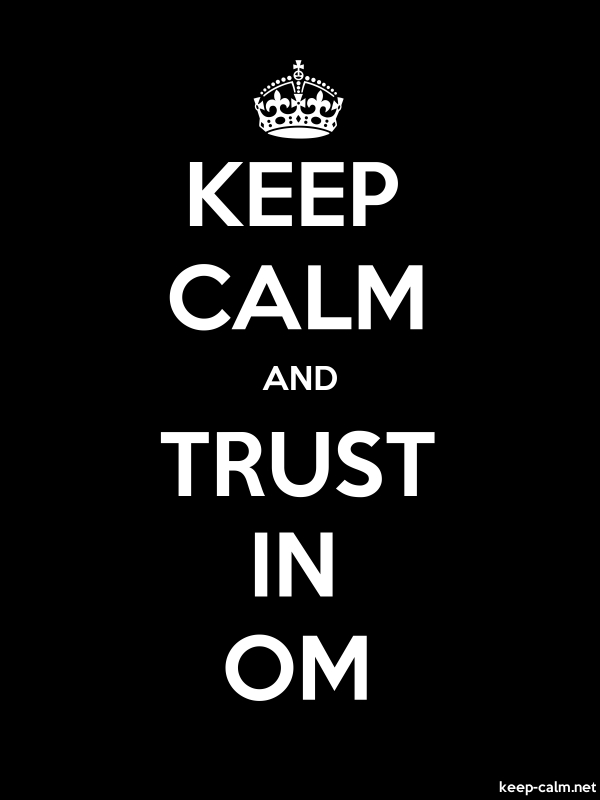 KEEP CALM AND TRUST IN OM - white/black - Default (600x800)