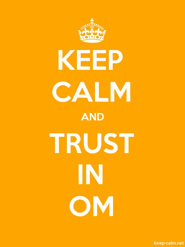 KEEP CALM AND TRUST IN OM - white/orange - Default (600x800)